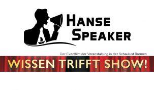 Vorschaubild-Hansespeaker-Wissen-trifft-Show-Bremen